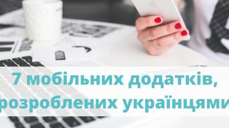 7 мобільних додатків, розроблених українцями